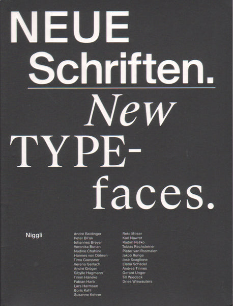 Neue Schriften / New Typefaces: Positions and Perspectives
