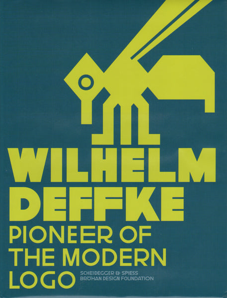 Wilhelm Deffke: Pioneer of the Modern Logo