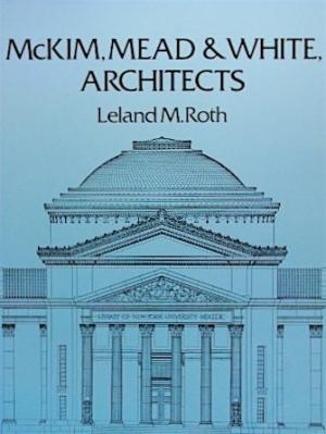 McKim, Mead & White, Architects.
