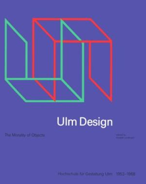 Ulm Design: The Morality of Objects