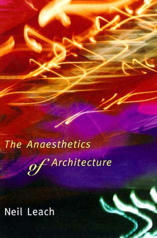 The Anaesthetics of Architecure