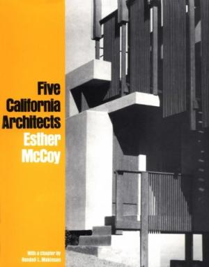 Five California Architects