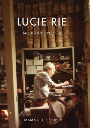 Lucie Rie: Modernist Potter