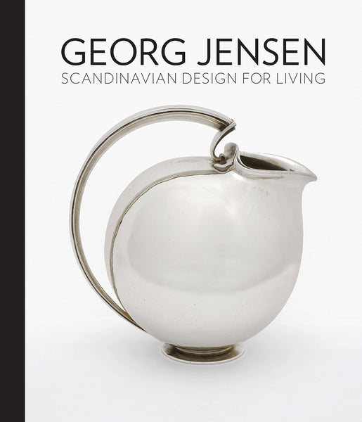 George Jensen: Scandinavian Design For Living