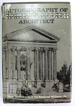 Autobiography of James Gallier, Architect