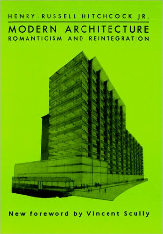 Modern Architecture: Romanticism and Reintegration