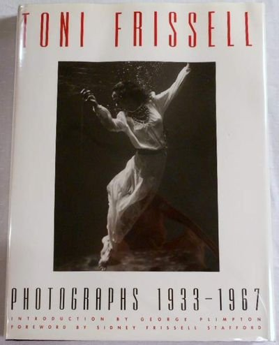 Toni Frissell: Photography 1933-1967