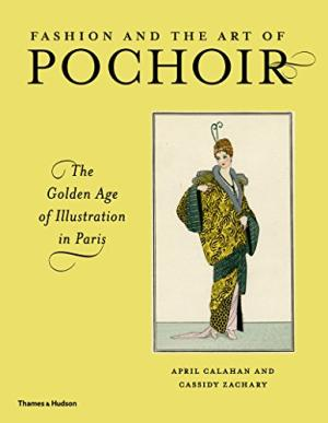 Fashion And The Art Of Pochoir