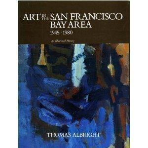 Art in the San Francisco Bay Area, 1945-1980