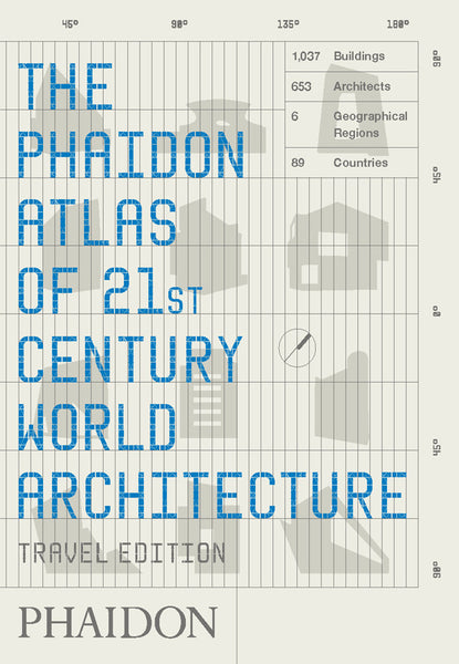 The Phaidon Atlas of 21st Century World Architecture: Travel Edition