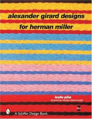 Alexander Girard: Designs for Herman Miller.