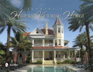 Florida's Historic Victorian Homes