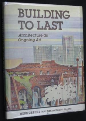 Building to Last: Architecture as Ongoing Art