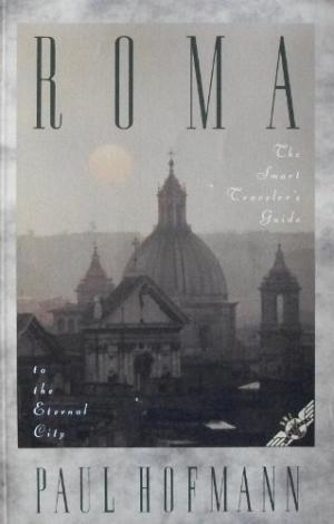 Roma. The Smart Traveler's Guide