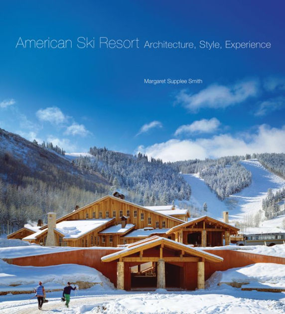 American Ski Resort: Architecture, Style, Experience.