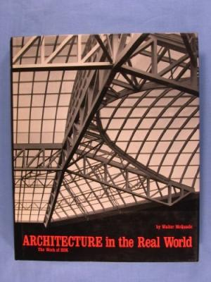 Architecture for the Real World3: Architecture in the Real World