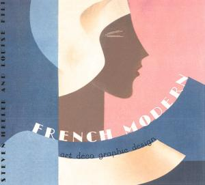 French Modern: Art Deco Graphic Design.