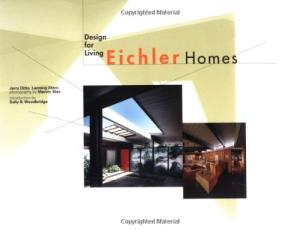 Eichler Homes: Design for Living