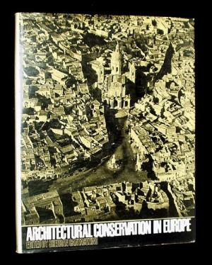 Architectural Conservation in Europe