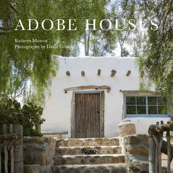 Adobe Houses: Homes of Sun and Earth.