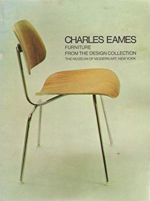 Charles Eames: Furniture from the Design Collection.