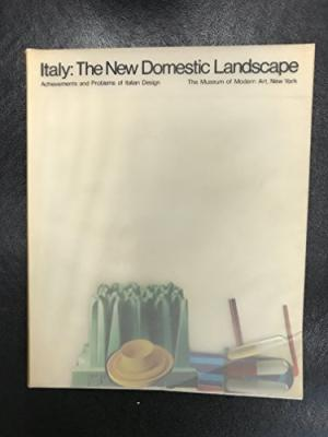 Italy: The New Domestic Landscape: Achievements and Problems of Italian Design