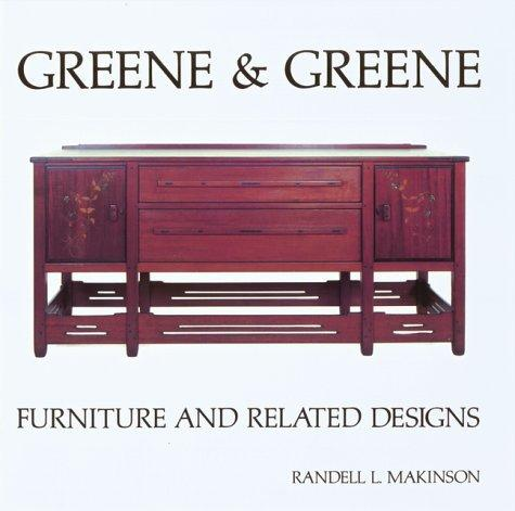 Greene & Greene (Vol. II): Furniture and Related Designs