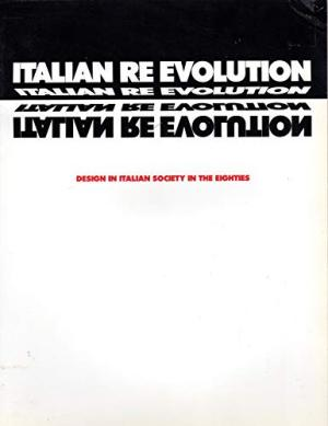 Italian re evolution: Design in Italian society in the eighties