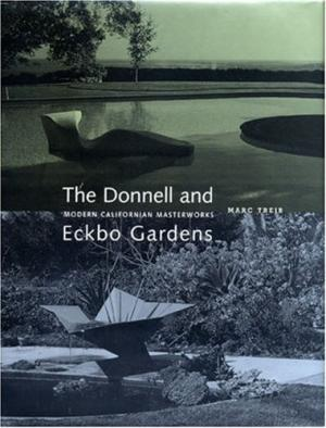 The Donnell and Eckbo Gardens: Modern Californian Masterworks