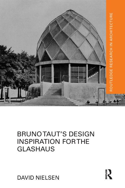 Bruno Taut's Design Inspiration for the Glashaus