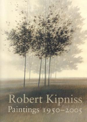 Robert Kipniss  Paintings 1950-2005