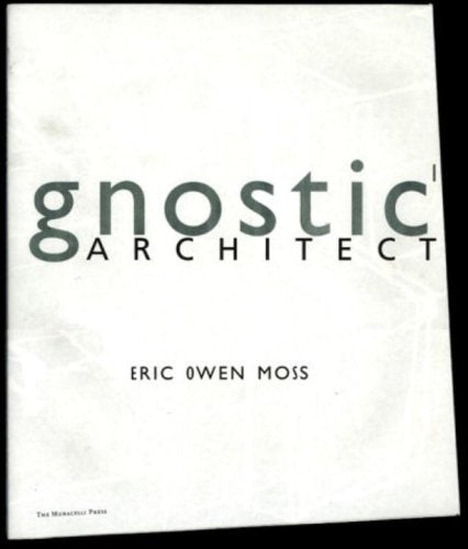 Gnostic archtecture    Eric Owen Moss