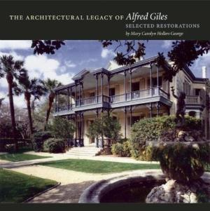 The Architectural Legacy of Alfred Giles