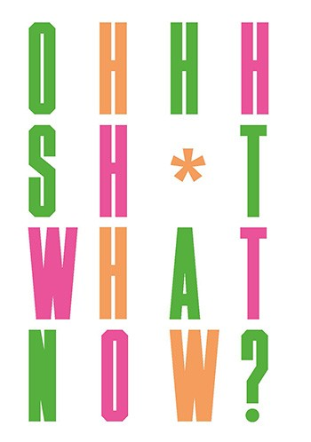 Oh Sh*t... What Now? Honest Advice for New Graphic Designers