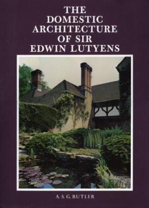 Domestic Architecture of Sir Edwin Lutyens