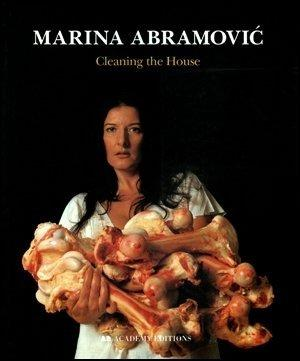 Marina Abramovic: Cleaning House