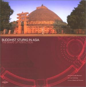 Buddhist Stupas in Asia: The Shape of Perfection