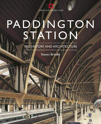 Paddington Station: Its History and Architecture