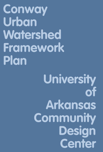Conway Urban Watershed Framework Plan