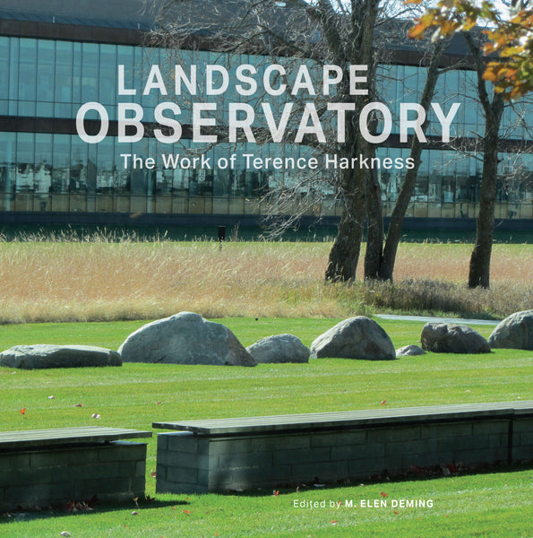 Landscape Observatory: The Work of Terrence Harkness