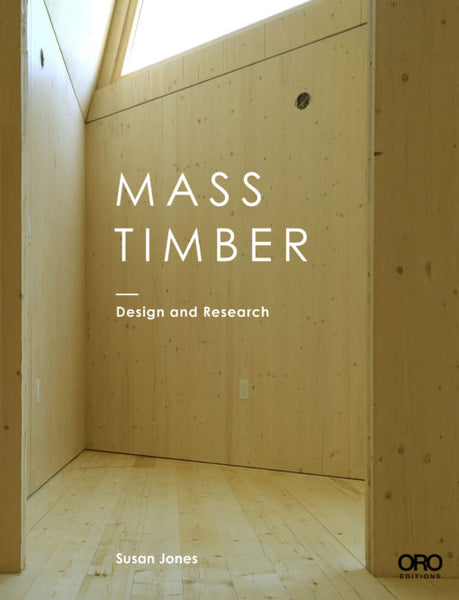 Mass Timber / Research and Design