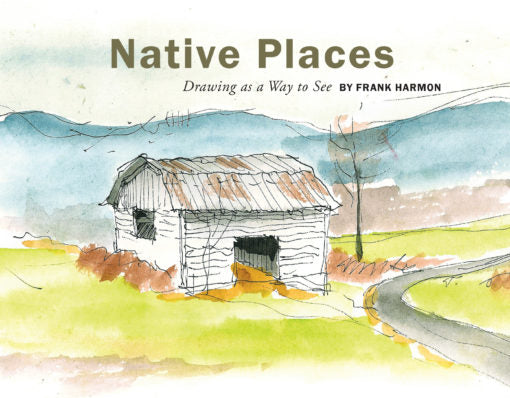 Native Places: Drawing as a Way to See