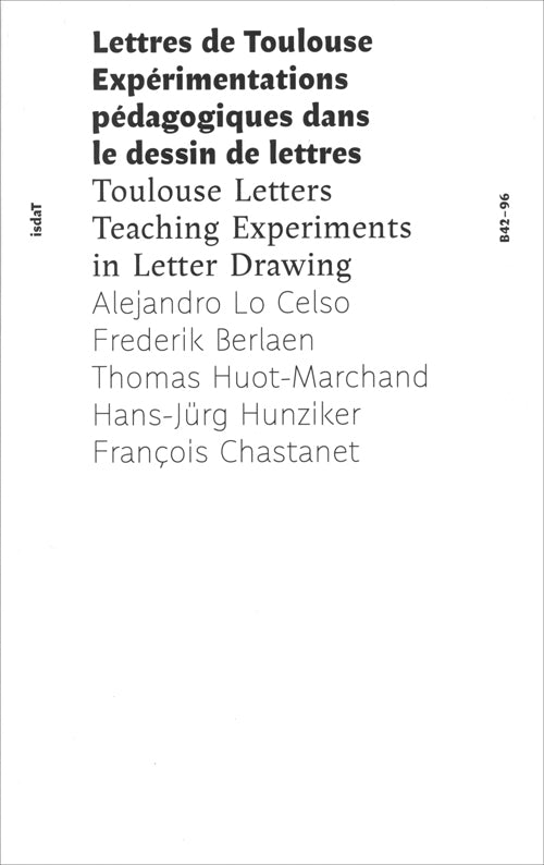 Toulouse Letters: Teaching Experiments In Letter Drawing