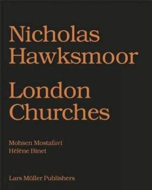 Nicholas Hawksmoor   London Churches