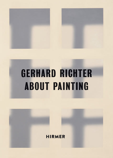 Gerhard Richter: About Painting – Early Pictures