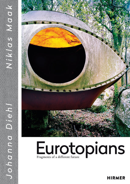 Eurotopians: Fragments of a Different Future