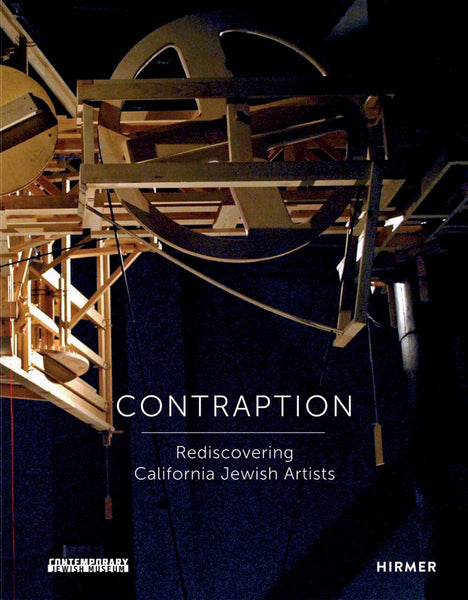 Contraption: Rediscovering California Jewish Artists