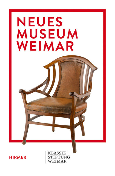 Neues Museum Weimar: VAN DE VELDE, NIETZSCHE AND THE MODERNISM AROUND 1900