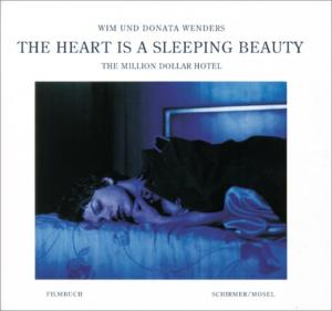 The Heart Is a Sleeping Beauty: The Million Dollar Hotel-A Film Book