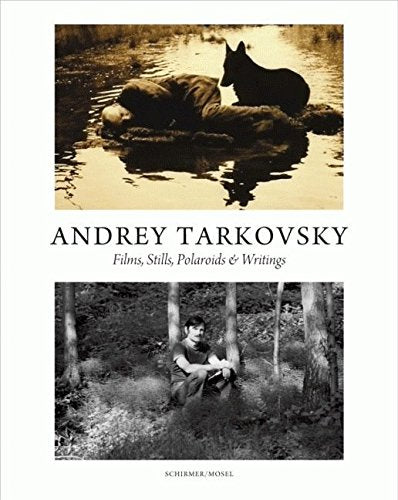 Andrey Tarkovsky       Films, Stills, Polaroids, + Writings